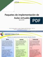 Paquetes de implementación de Aulas virtuales