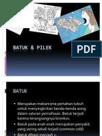 BATUK & PILEK