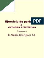 Ejercicio de Perfeccion y Virtudes Cristianas. Iª Parte.