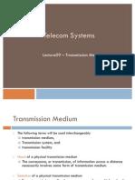 TS Lecture09-11 Transmission Medium