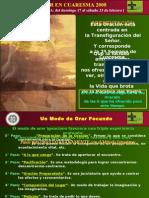 3 de 6 - Para Orar en 2da Semana de Cuaresma 2008