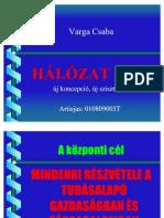Hálózat One - Varga Csaba