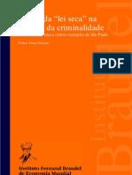 O MITO DA LEI SECA NA REDUÇÃO DA CRIMINALIDADE