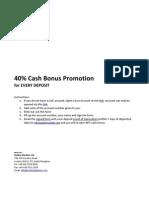40 Percent Cash Bonus for Every Deposit