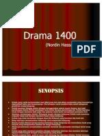 Drama 1400