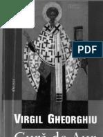Virgil Gheorghiu - Sf. Ioan Gura de Aur, atletul lui Hristos