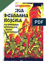 Srpska feudalna vojska sa kratkim pregledom istorije Nikola Stijepovic