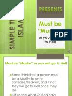 3. Must Be Muslim