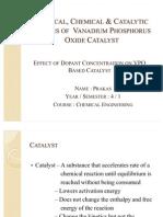 Physical, Chemical & Catalytic Studies of Vanadium