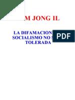 La Difamacin Del Socialismo No Ser Tolerada