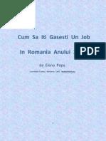 Cum Sa Iti Gasesti Un Job in Romania Anului 2011-eBook