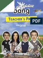 Bang Teachers Pack