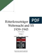 Ritterkreuzträger of the Wehrmacht and SS 1939-1945 Vol I