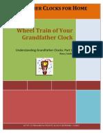 Wheel Train of Grandfather Clocks