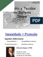 Imunologia - Celulas e Tecidos Imunes 2011