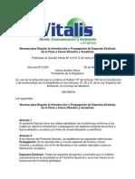Normas para Regular la Introducción y Propagación de Especies Exóticas de la Flora y Fauna Silvestre y Acuátic