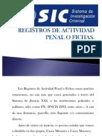 Diaspositivas Sobre Registros de Actividad Penal o Fichas