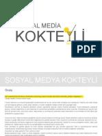 Sosyal Medya Kokteyli