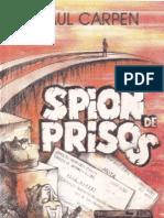 Spion de Prisos- Paul Carpen