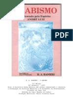 O Abismo (psicografia R. A. Ranieri - espírito André Luiz)