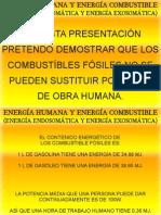 Energía Humana y Energía Combustible (Energía Endosomática y energía Exosomática).