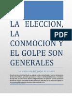 La Eleccion, La Conmocion y El Golpe Son Generales