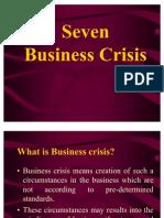 Seven Business Crisis