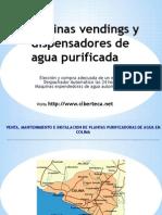 Maquinas Vendings de Agua Purificada y Maquina Expended or A de Garrafon en Colima
