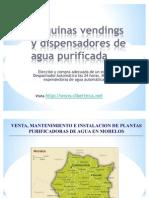 Maquinas Vendings de Agua Purificada y Maquina Expended or A de Garrafon en Cuernavaca