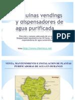 Maquinas Vendings de Agua Purificada y Maquina Expended or A de Garrafon en Durango