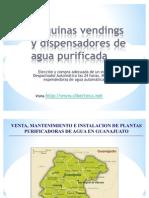 Maquinas Vendings de Agua Purificada y Maquina Expended or A de Garrafon en Guanajuato