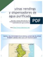Maquinas Vendings de Agua Purificada y Maquina Expended or A de Garrafon en Monterrey