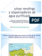 Maquinas Vendings de Agua Purificada y Maquina Expended or A de Garrafon en Tabasco