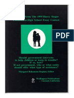 Should Government Intervene to Help Children or Teens in Trouble?  If so, how? If Not Government, Who or What Entity  Should Offer What Type of Assistance? Excerpts from the 1995 Harry Singer Foundation National High School Essay Contest.
