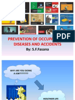 Prevention of Occupational Diseases and Accedents