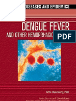 Dengue Fever and Other Hemorrhagic Viruses