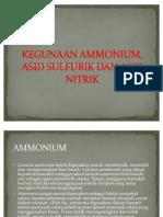 Kegunaan Ammonium, Asid Sulfurik Dan Asid Nitrik