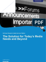 The Solution for Today Media Needs and Beyond