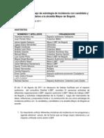 Acuerdos de trabajo de estrategia de incidencia con candidata y candidatos a la alcaldía Mayor de Bogotá. (1)