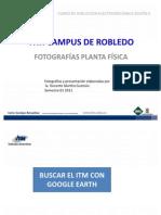 Itm Campus de Robledo Completo