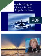 El Derecho Al Agua Una Idea Que Ha Llegado Su Hora.