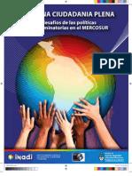 """""""Reflexiones preliminares sobre discriminación, ciudadanía, y políticas públicas en el Mercosur"""", Hacia una ciudadanía plena, INADI"""