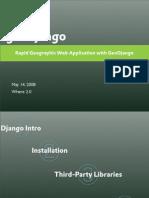 Rapid Geographic Web Application Development With GeoDjango (Where 2.0 Tutorial - May 13, 2008)