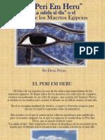 "Peri Em Heru ""La salida al Día"""