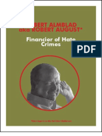 Robert Almblad Financier of Hate Crimes
