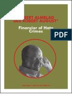 Robert Almblad Financier of Hate Crimes