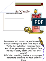 a- Life's Brief Candle