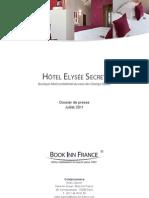 Dossier de presse - Hôtel Elysée Secret, Paris