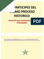 Ser Participes Del Mismo Proceso Historico