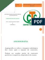 Apresentação ARTERIOGRAFIA - ANGIOGRAFIA